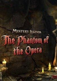 Обложка Mystery Legends: The Phantom of the Opera