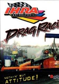 Обложка IHRA Motorsports Drag Racing