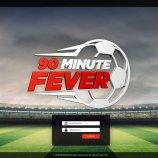 Скриншот 90 Minute Fever