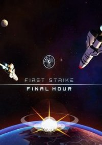 Обложка First Strike: Final Hour