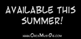 Orcs Must Die. Видео #7