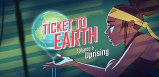 Ticket to Earth. Релизный трейлер