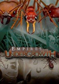 Обложка Empires of the Undergrowth