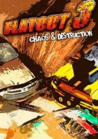 Обложка FlatOut 3: Chaos & Destruction