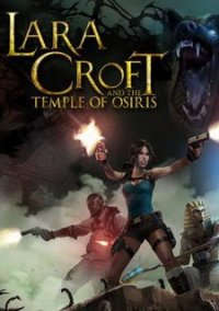Обложка Lara Croft and the Temple of Osiris