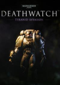 Обложка Warhammer 40,000: Deathwatch: Tyranid Invasion