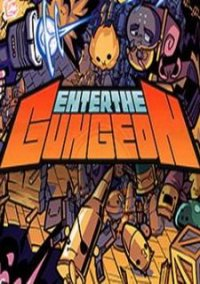 Обложка Enter the Gungeon