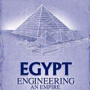 Обложка Egypt: Engineering an Empire