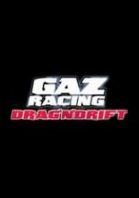 Обложка GAZ Racing: Drag'n'Drift