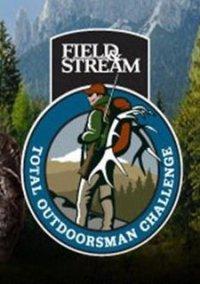 Обложка Field & Stream: Total Outdoorsman Challenge