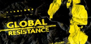 Global Resistance. Видео #1