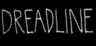 Dreadline. Видео #1