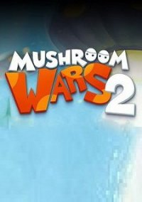 Обложка Mushroom Wars 2