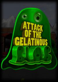 Обложка Attack of the Gelatinous Blob