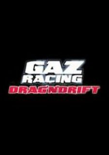 GAZ Racing: Drag'n'Drift