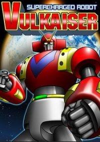 Обложка Supercharged Robot VULKAISER