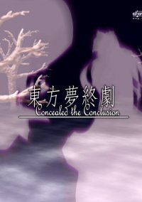 Обложка Touhou Danmakufu - Concealed the Conclusion