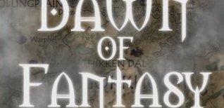 Dawn of Fantasy. Видео #1