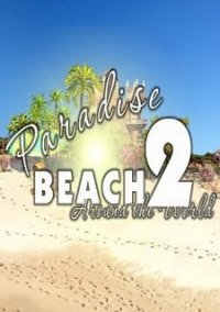 Обложка Paradise Beach 2: Around the World