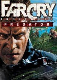 Обложка Far Cry: Instincts - Predator