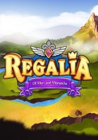 Обложка Regalia: Of Men and Monarchs