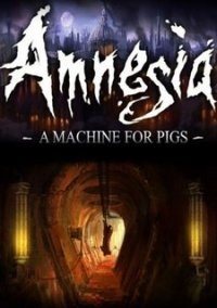 Обложка Amnesia: A Machine for Pigs