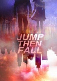 Обложка Jump Then Fall
