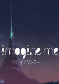 Обложка Imagine Me