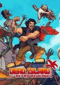 Обложка Dead Island: Retro Revenge