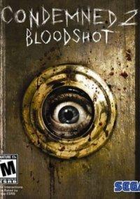 Condemned 2: Bloodshot – фото обложки игры