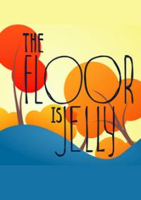 The Floor is Jelly – фото обложки игры