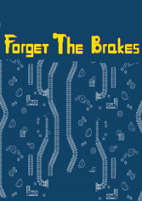 Forget the Brakes – фото обложки игры