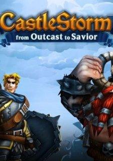 CastleStorm: From Outcast to Savior