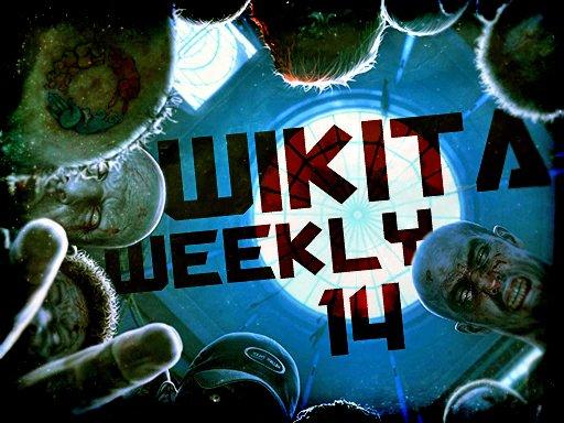 Wikita Weekly | Выпуск 14 | Zombie Edition