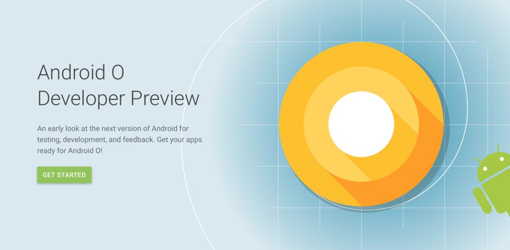 Google выпустила тестовую сборку Android O | Канобу - Изображение 1