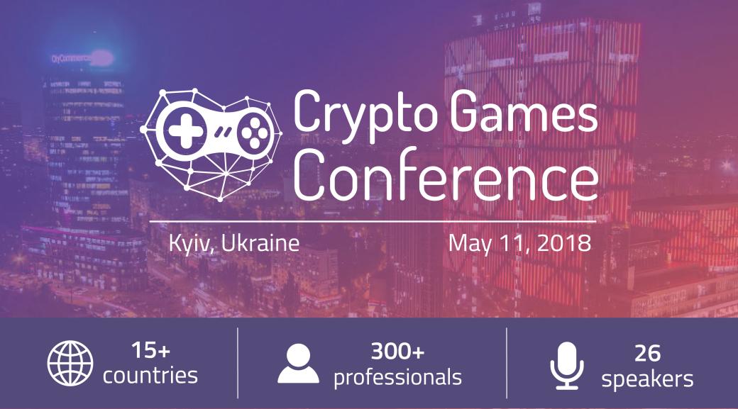 Первая в мире Crypto Games Conference пройдет уже 11 мая. Даешь блокчейн!. - Изображение 1